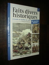 FAITS DIVERS HISTORIQUES CRIMINELS ET INSOLITES DU NORD Tome 2 - F. Schmitt 2008