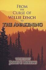 From the Curse of Willie Lynch to the Awakening (Paperback or Softback)