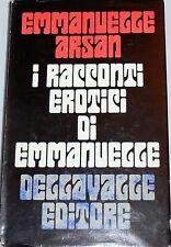 EMMANUELLE ARSAN I RACCONTI EROTICI DI EMMANUELLE DELLAVALLE EDITORE 1970