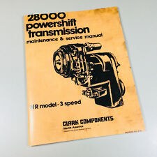 CLARK 28000 POWERSHIFT TRANSMISSION MAINTENANCE SERVICE MANUAL HR MODEL-3 SPEED