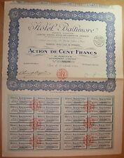 Action. HOTEL BALTIMORE - Action de 100 francs au porteur 1924 complet