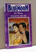 STANOTTE CON ME [Bluemoon passion 1]