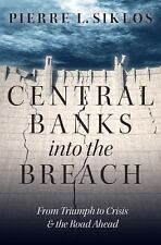 Central Banks into the Breach: From Triumph.. 9780190228835 by Siklos, Pierre L.