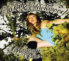 Sarah Blackwood, Blackwood Sarah - Wasting Time [New CD]