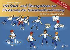 160 Spiel- und Übungsideen zur Förderung der Sinneswahrnehmung bei Kindern und Jugendlichen, Aktionskarten von Michael Bieligk (2013)