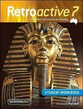 Retroactive 7 Australian Curriculum for History Student Workbook by Elizabeth Ha