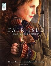 Fair Isle Basics & Beyond Book knitting patterns Mittens Scarf Hats Leg warmers