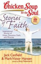 Chicken Soup for the Soul: Stories of Faith: Inspirational Stories of Hope, Devo