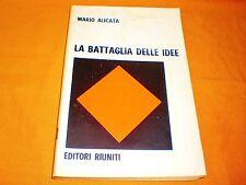 mario alicata la battaglia delle idee editori riuniti 1968 br .cucita