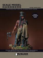 Mr. Black Publications MBP-SMHFM5 Scale Model Handbook Figure Modeling 5