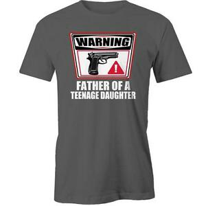 Warning Father Of A Teenage Daughter T-Shirt Fathers Day Dad Daddy Tee New