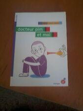 Docteur Pim et moi - Irène Cohen-Janca - Rouergue