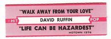 Juke Box Strip DAVID RUFFIN - Walk Away From Your Love / Live Can Be Hazardest