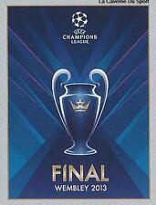 N°011 OFFICIAL AFFICHE FINAL WEMBLEY UEFA CHAMPIONS LEAGUE 2013 STICKER PANINI