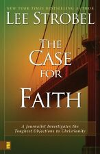 The Case for Faith: A Journalist Investigates the