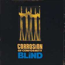 CORROSION OF CONFORMITY : BLIND (CD) sealed