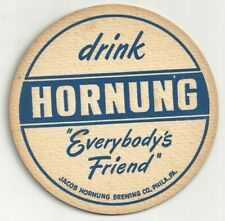 "1930's Drink Hornung ""Everybody's Friend 4"" Coaster - Philadelphia, PA"