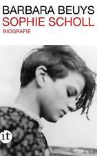Barbara Beuys  ►  Sophie Scholl   ►►►UNGELESEN