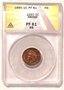 Sharp 1880 Indian Head Cent Graded by ANACS as a Proof 61 RB *