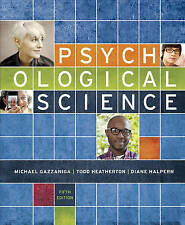 NEW Psychological Science (Fifth Edition) by Michael Gazzaniga