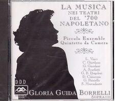 Gloria Guida Borrelli: La Musica Nei Teatri Del 700 Napoletano - CD