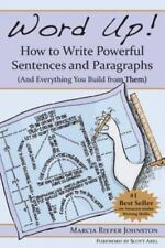 Word up! How to Write Powerful Sentences and Paragraphs by Marcia Riefer...