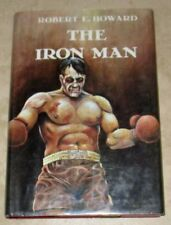The Iron Man Other Tale Boxing Robert E. Howard 1976 Hardcover First Edition