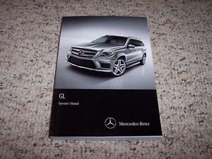 2015 Mercedes Benz GL Class GL350 GL450 GL550 BlueTEC GL63 AMG Owner Manual