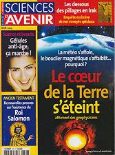 SCIENCES ET AVENIR N° 676 LE COEUR DE LA TERRE S ETEINT
