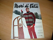 RIVISTA MANI DI FATA N.11 1955 CON TAVOLA DISEGNI MODELLO TAGLIATO ABITO SIGNORA