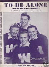 To Be Alone Vintage Sheet Music by Billy Vaughn As Recorded by The Hilltops