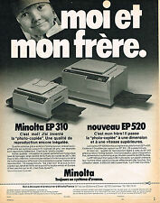 PUBLICITE ADVERTISING 114  1982  MINOLTA  copieur EP 310 & EP 520