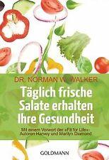 Täglich frische Salate erhalten Ihre Gesundheit: Mit ein... | Buch | Zustand gut