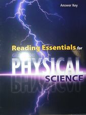 Reading Essentials for Physical Science Answer Key by Glencoe High School
