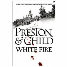 White Fire by Douglas Preston and Lincoln Child (2013, Hardcover)