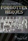 Book - Notts County's FORGOTTEN HEROES - The story of the 1894 FA Cup win