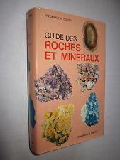 GUIDE DES ROCHES et MINERAUX par FREDERICK H. POUGH éd. Delachaux & Niestlé