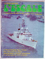 LA REVUE MARITIME L'ESCALE DE JUILLET-AOÛT 1985, No.10 ***** ONE FRENCH MAGAZINE