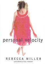 PERSONAL VELOCITY ~ REBECCA MILLER  ~ FIRST EDITION  A.R.C ~ NEW ~ FREE SHIPPING