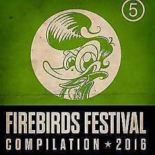 Firebirds Festival Compilation 2016 von Various Artists (2016)