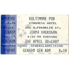 JORMA KAUKONEN Concert Ticket Stub 4/30/87 BALTIMORE HOT TUNA JEFFERSON AIRPLANE