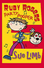 Ruby Rogers: Party Pooper, New, Sue Limb Book