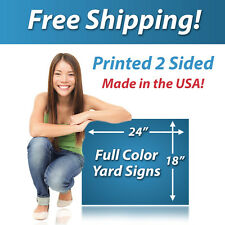 50 - 18x24 Full Color Yard Signs, Printed 2 Sided, Free Design, Free Shipping