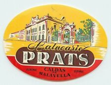 CALDAS DE MALAVELLA GERONA SPAIN HOTEL BALNEARIO PRATS VINTAGE LUGGAGE LABEL
