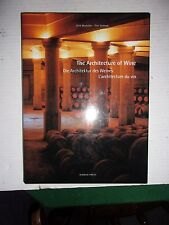 WINE BOOK - THE ARCHITECTURE OF WINE BY DIRK MEYHOFER & OLAF GOLLNEK