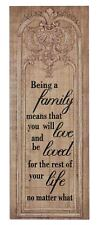 Being a Family Means That You Will Love and Be Loved Inspirational Sign 76cm