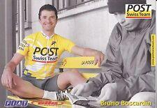 CYCLISME carte  cycliste BRUNO BOSCARDIN équipe POST SWISS TEAM