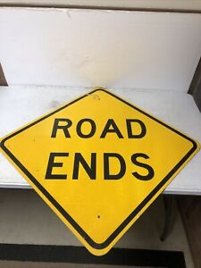 """Authentic Retired """"Road Ends"""" Highway Street Sign 30"""""""