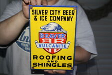 Silver City Beer & Ice~Beaver Roofing & Shingles Gas Oil Porcelain Metal Sign