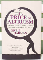 The Price Of Altruism: George Price and the Search for Kindness by Oren Harman!